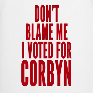 Don't blame me, I voted for Corbyn T-Shirts - Cooking Apron