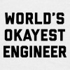 World's Okayest Engineer Funny Quote Mokken & toebehoor - Mannen T-shirt
