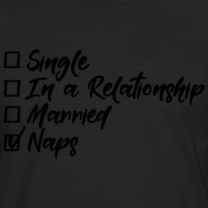 Single, in a relationship, Married, naps Sportkleding - Mannen Premium shirt met lange mouwen