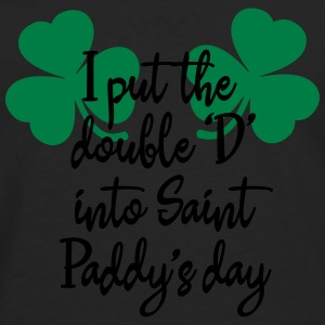 I put the double 'D' into Saint Paddy's day T-Shirts - Men's Premium Longsleeve Shirt