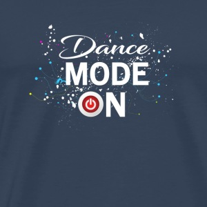 Dance Mode On - cool disco dancing design Vêtements de sport - T-shirt Premium Homme