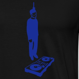 hang the DJ - Men's Premium T-Shirt