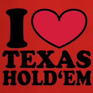 I love Texas Hold'em T-Shirts - Cooking Apron