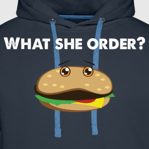 What she order? T-Shirts - Men's Premium Hoodie