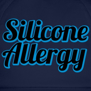 Silicone Allergy | Boobs | Breast | Condom | Latex T-Shirts - Baseballkasket