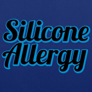 Silicone Allergy | Boobs | Breast | Condom | Latex T-Shirts - Tas van stof