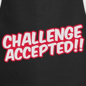 Challenge Accepted T-Shirts - Cooking Apron