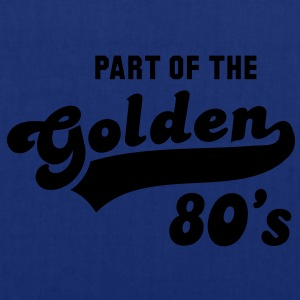 PART OF THE Golden 80's Birthday Fødselsdag T-Shirt YN - Mulepose