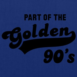 PART OF THE Golden 90's Birthday Fødselsdag T-Shirt YN - Mulepose