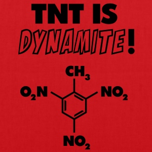TNT is Dynamite (formula) T-Shirts - Tote Bag
