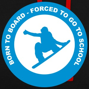 Snowboard - born to board - Contrast Colour Hoodie