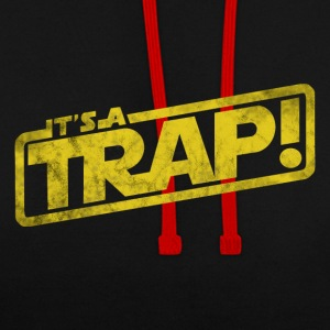 It is a trap - movie quotation - Contrast Colour Hoodie