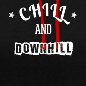 Chill and Downhill - Kontrast-Hoodie