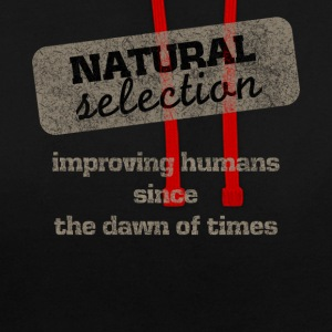 Natural Selection survival dark humor T-Shirt - Contrast Colour Hoodie