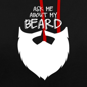Ask me about my beard - Bart - Gentleman - Sir - Kontrast-Hoodie