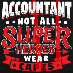NOT ALL SUPERHEROES WEAR CAPES - ACCOUNTANT - Contrast Colour Hoodie