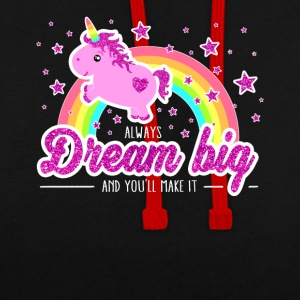 Cool Unicorn Sayings Dream Big! shirt - Contrast Colour Hoodie
