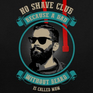 No Shave Club! For bearded Dads only. - Kontrast-Hoodie