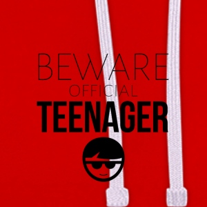 Beware of the official teenager - Kontrast-Hoodie