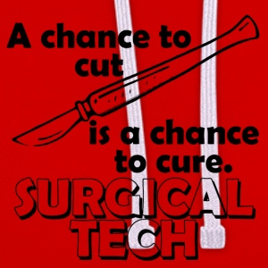 Surgical tech a chance to cut - Contrast Colour Hoodie
