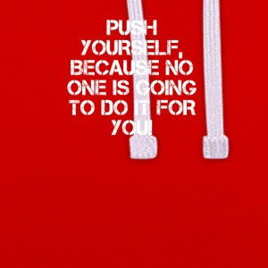 PUSH YOURSELF - Contrast Colour Hoodie