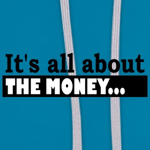 Its all about the Money - Contrast Colour Hoodie