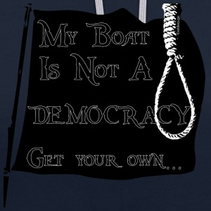 My Boat Is Not a Democracy - Sweat-shirt contraste