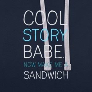 Humor joke woman macho statement sandwich LO - Contrast Colour Hoodie