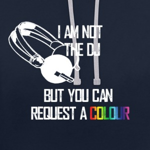 I_am_not_the_DJ_white - Contrast Colour Hoodie