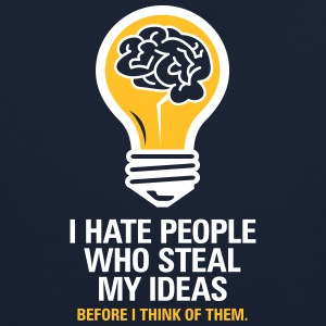 I Hate People Who Steal My Ideas! - Contrast Colour Hoodie