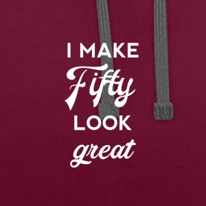 50th birthday: I make fifty look great - Contrast Colour Hoodie