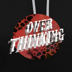 Over Thinking - Contrast Colour Hoodie