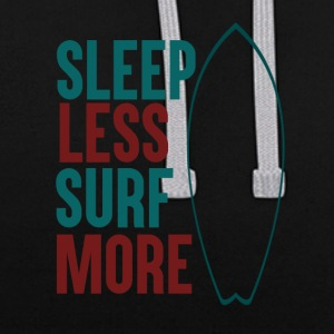 Sleep Less - Surf More - Contrast Colour Hoodie