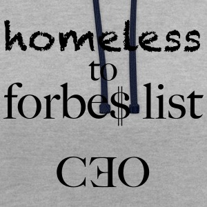 homeless to forbes list - Contrast Colour Hoodie