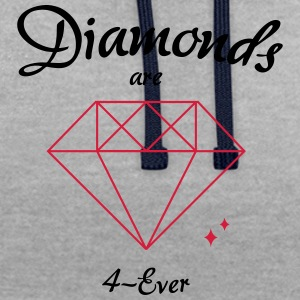 Diamonds are 4-Ever - Contrast Colour Hoodie