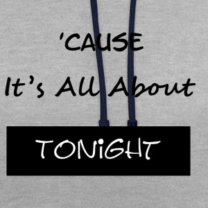 All About Tonight - Contrast Colour Hoodie
