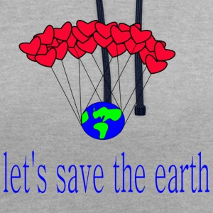 let-s_save_the_earth - Kontrast-Hoodie