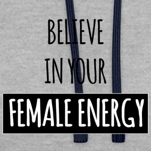 Female Energy - Contrast Colour Hoodie