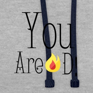 You are burned! - Contrast Colour Hoodie