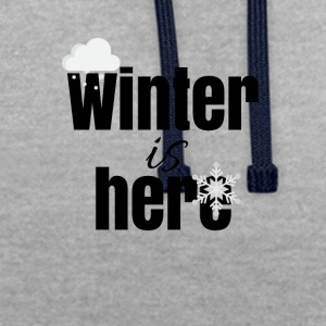 Winter is here - Contrast Colour Hoodie