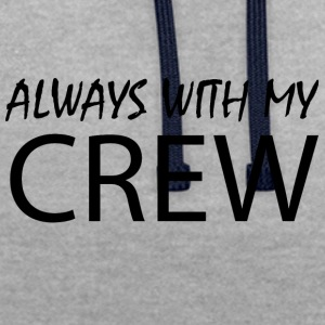 Always with my CREW - Contrast Colour Hoodie