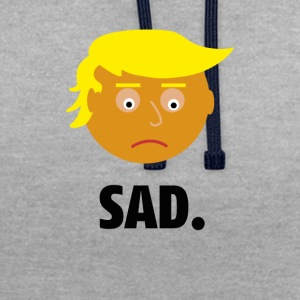 Sad Trump | Fun Shirt | Emotionen des Präsidents - Kontrast-Hoodie