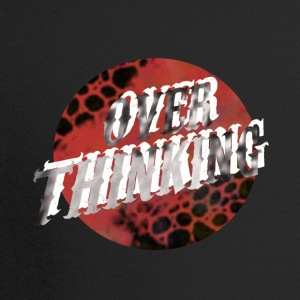Over Thinking - Trucker Cap