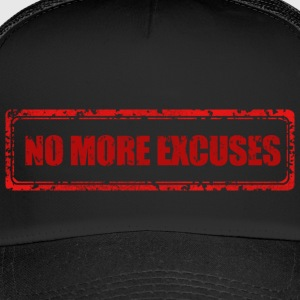 Plus d'excuses - Trucker Cap