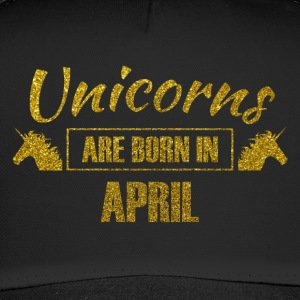 Unicorns are born in april - birthday unicorn - Trucker Cap