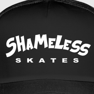 shameless - Trucker Cap