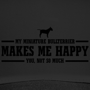 MINIATURE BULLTERRIER makes me happy - Trucker Cap