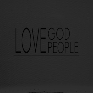 Love God Love People - Trucker Cap