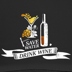 Save water drink wine - Trucker Cap