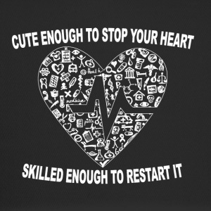 Cute Enough To Stop Your Heart, Skilled Enough ... - Trucker Cap